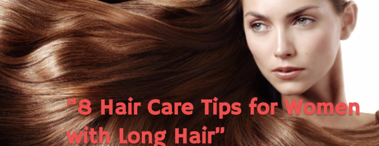 Long Hair Care Tips