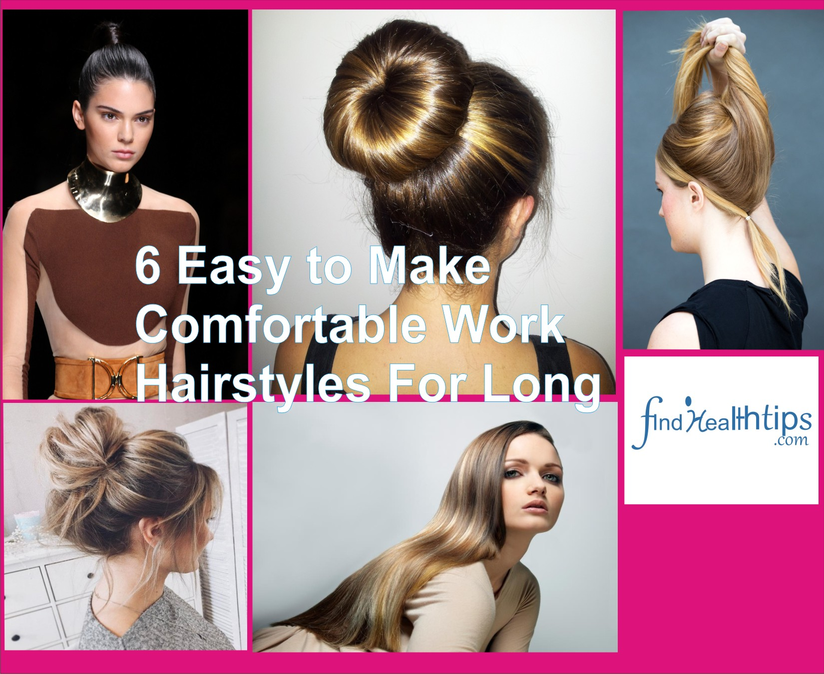 6 Easy to Make Comfortable Work Hairstyles For Long Hair That Rock