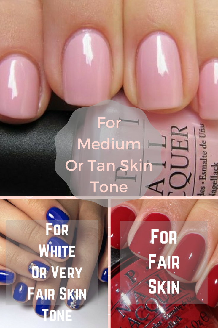 Medium Tan Skin Nail Colors