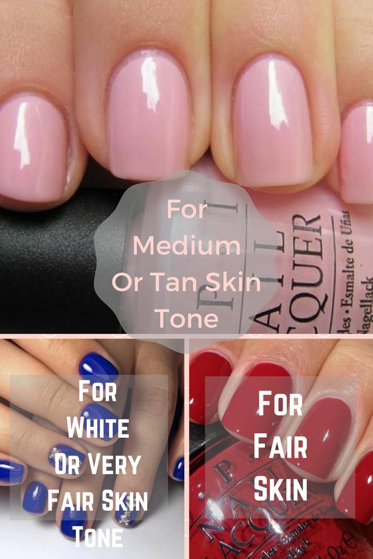 Medium Tan Skin Nail Colors