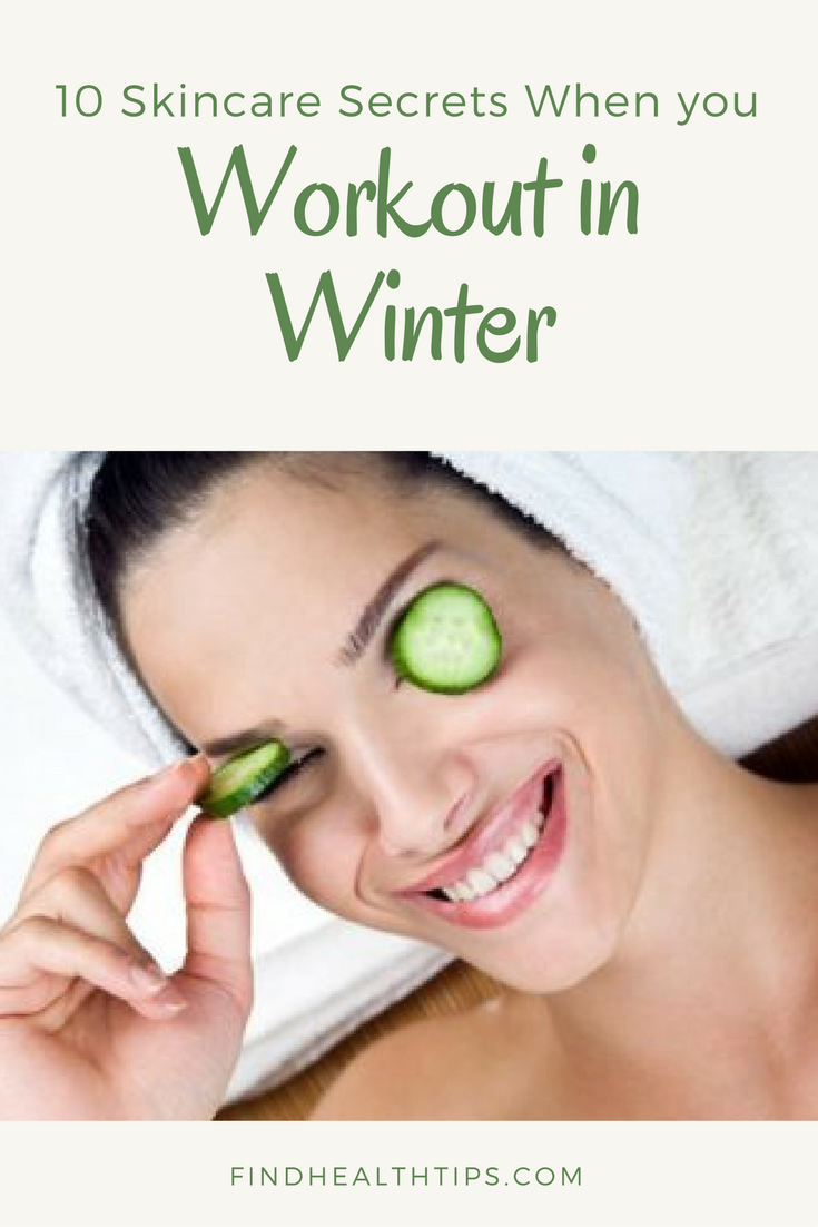 Skincare secrets for Workout in Winter