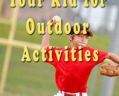 motivate kid for outdoor activities