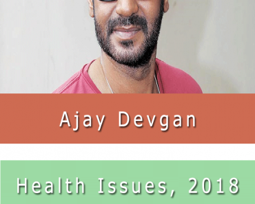 Ajay Devgn Health Issue 2018