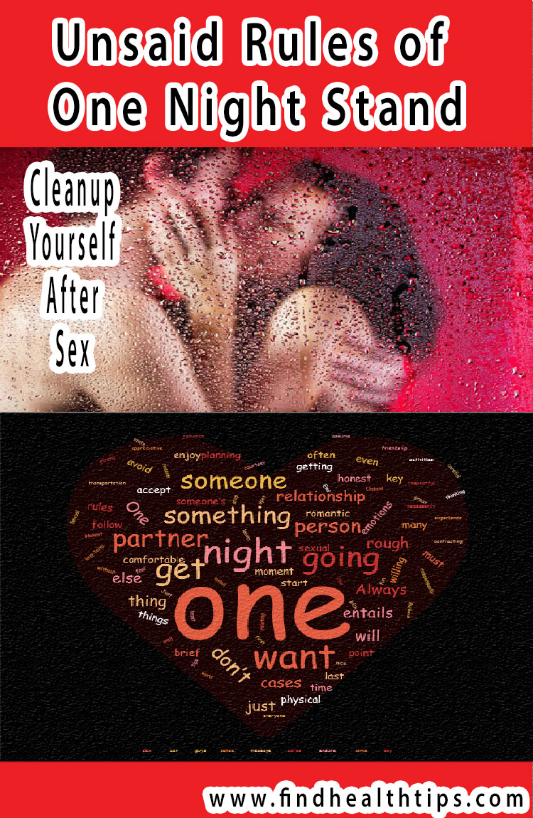 clean up yourself after sex unsaid rules of one night stand