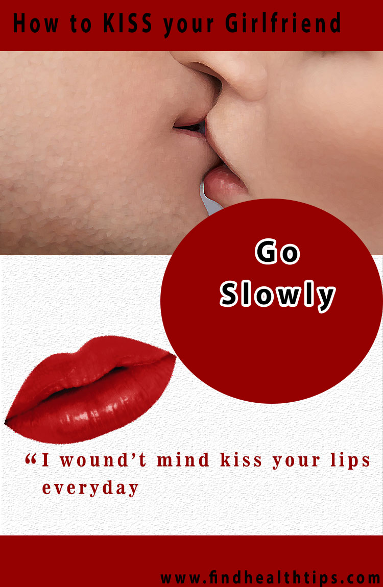 go slowly kiss your girlfriend