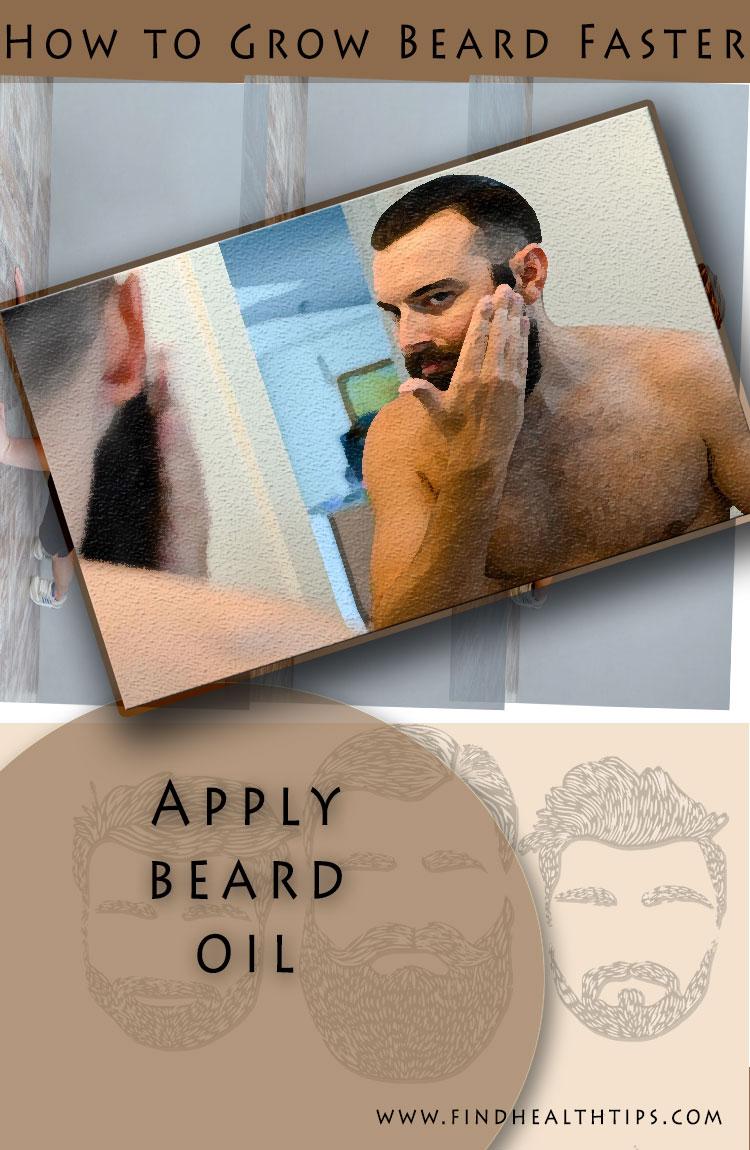 grow beard naturally apply beard oil