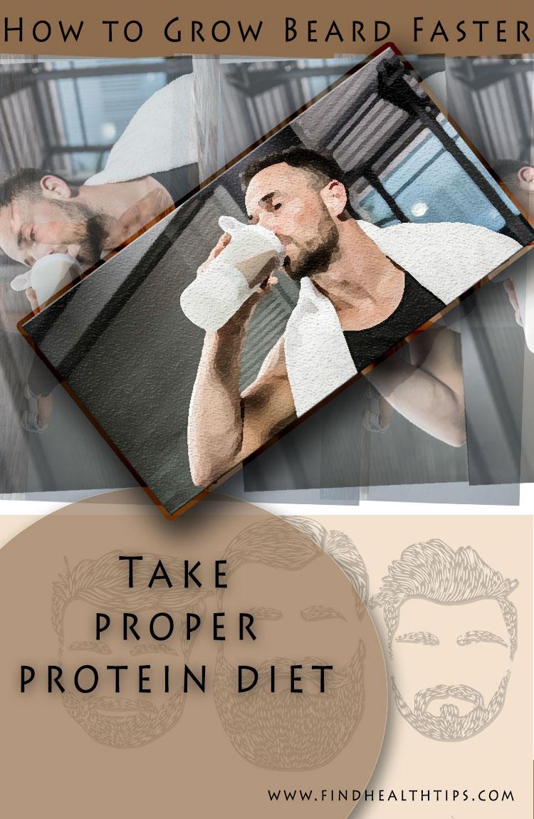 grow beard naturally take proper protein