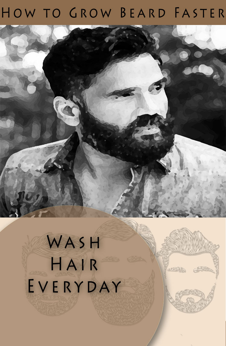 grow beard naturally wash regularly