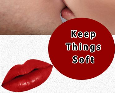 keep things soft kiss your girlfriend