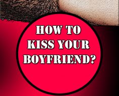 kiss your boyfriend tips