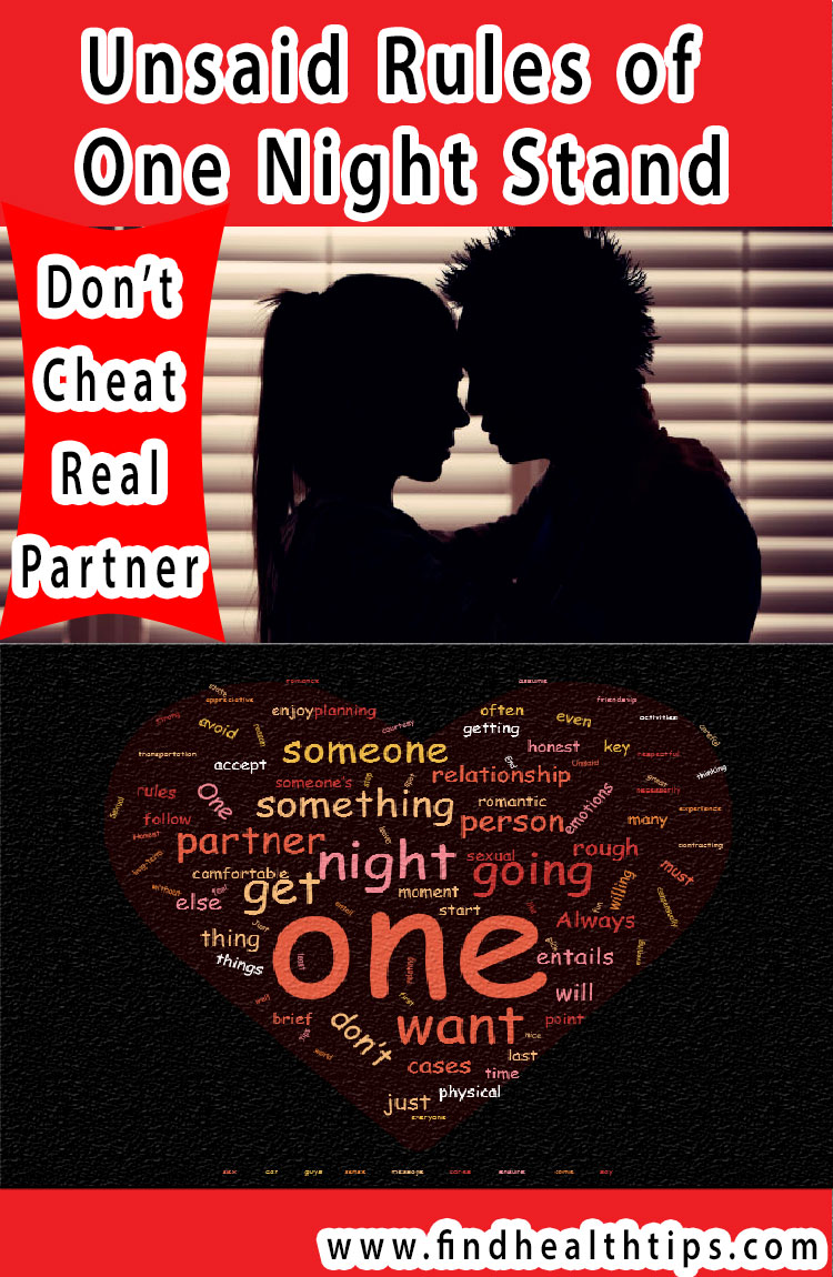 don't cheat real partner unsaid rules of one night stand