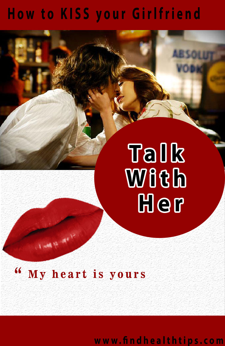 talk with her kiss your girlfriend