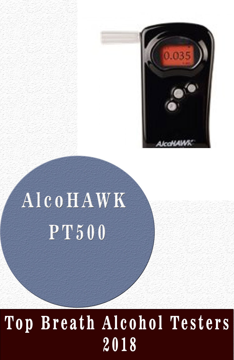 AlcoHAWK PT500 Top Breath Alcohol Testers 2018