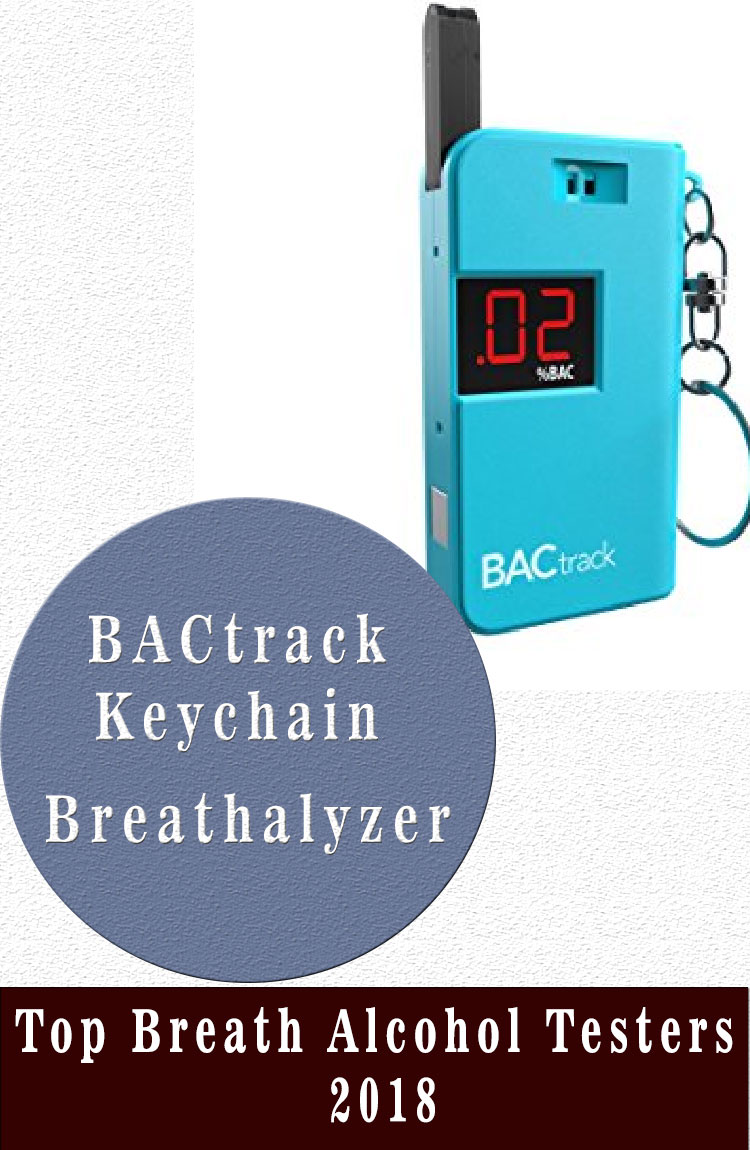 BACtrack Keychain Breathalyzer Top Breath Alcohol Testers 2018
