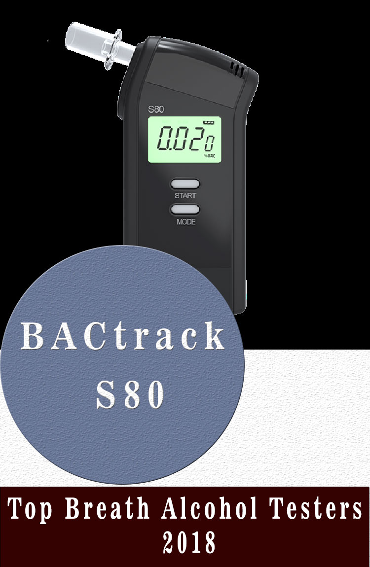 BACtrack S80 Top Breath Alcohol Testers 2018