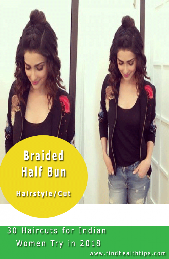 Braided half Bun Haircuts For Indian Women 2018