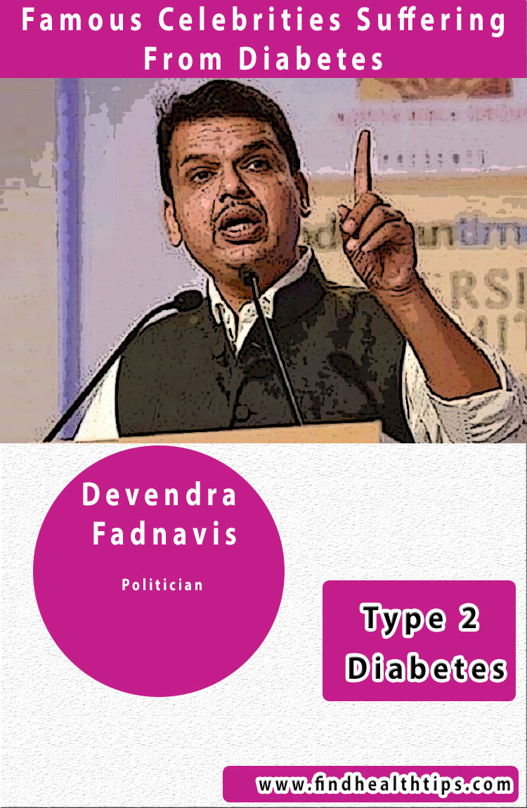Devendra Fadnavis famous diabetics celebrities india