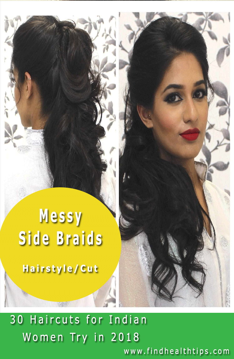 Messy Side Braids Haircuts For Indian Women 2018