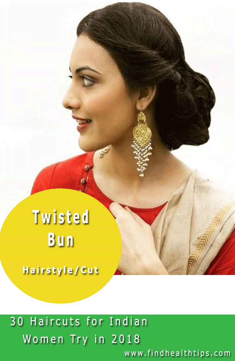 Twisted Bun Haircuts For Indian Women 2018