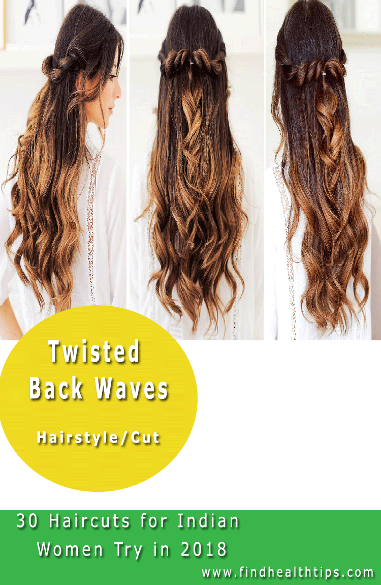 Twisted back waves Haircuts For Indian Women 2018
