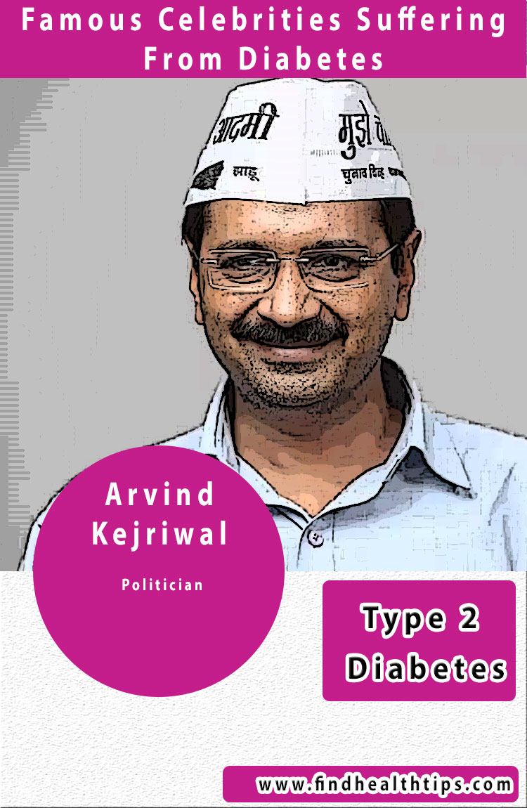 arvind kejriwal famous diabetics celebrities india