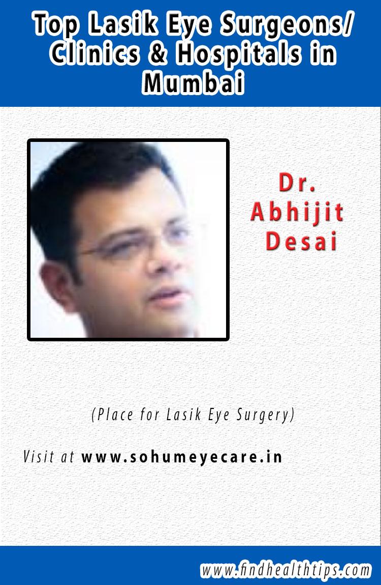Dr  abhijeet desai lasik eye surgeons mumbai