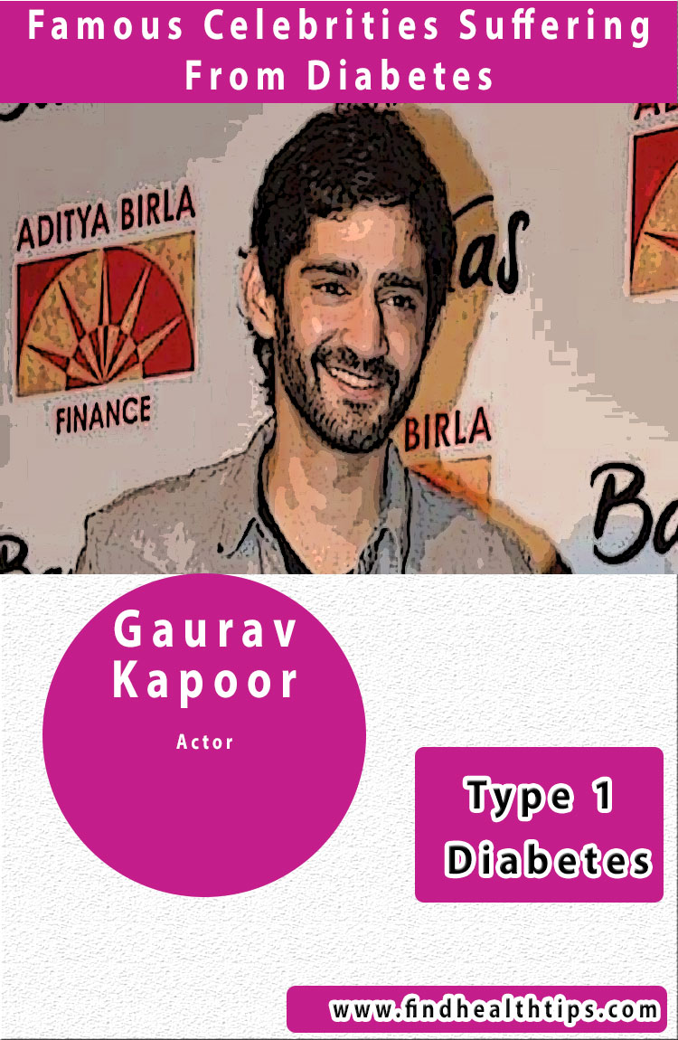 gaurav kapoor famous diabetics celebrities india