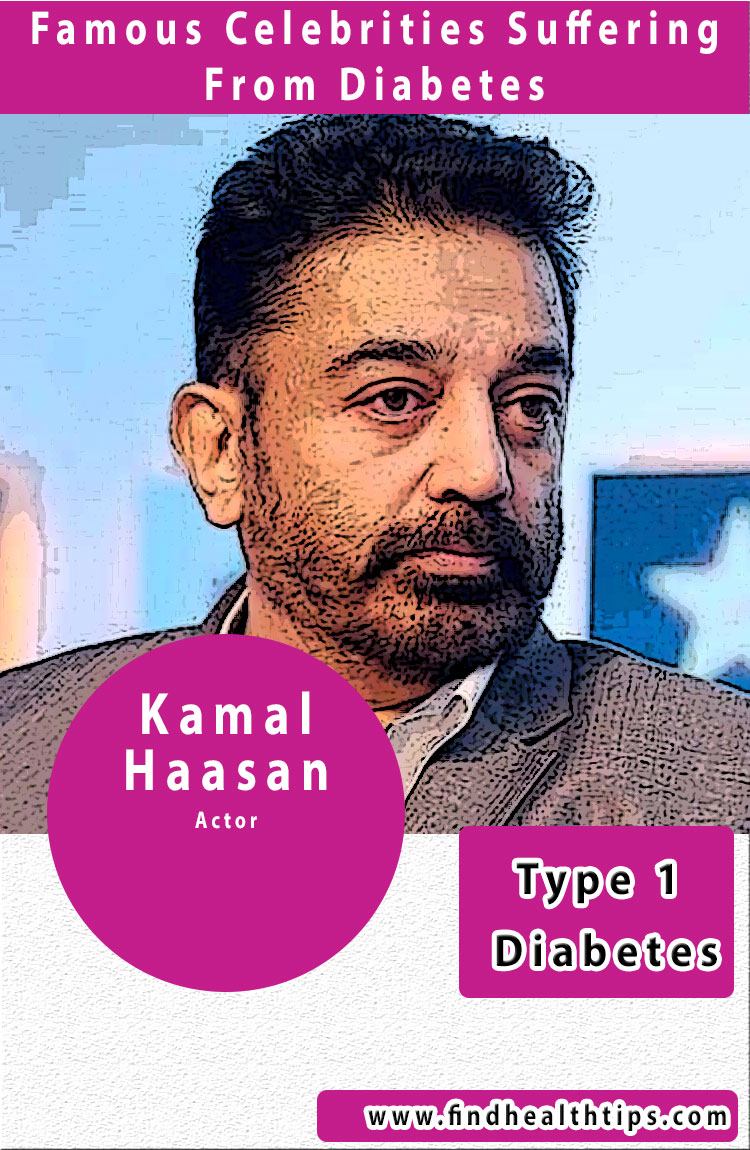 kamal haasan famous diabetic celebrities india