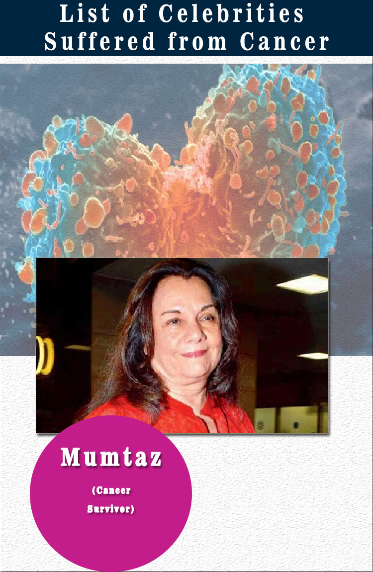 mumtaz celebrities suffered from cancer