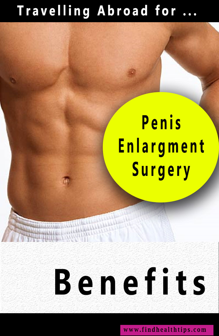 penis enlargment surgery abroad