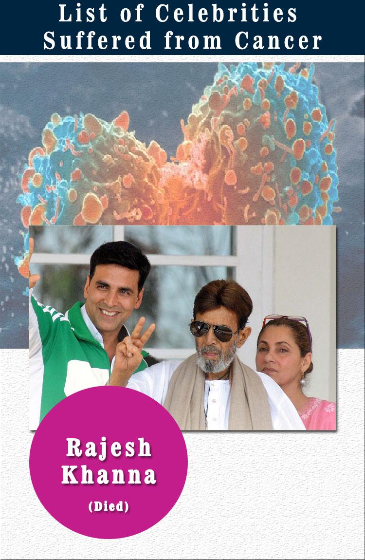 rajesh khanna celebrities suffered from cancer