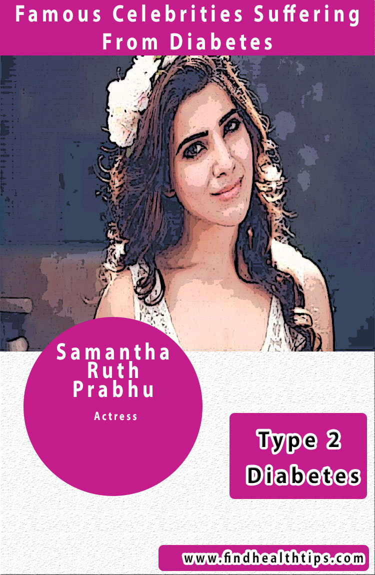 samantha famous diabetics celebrities india