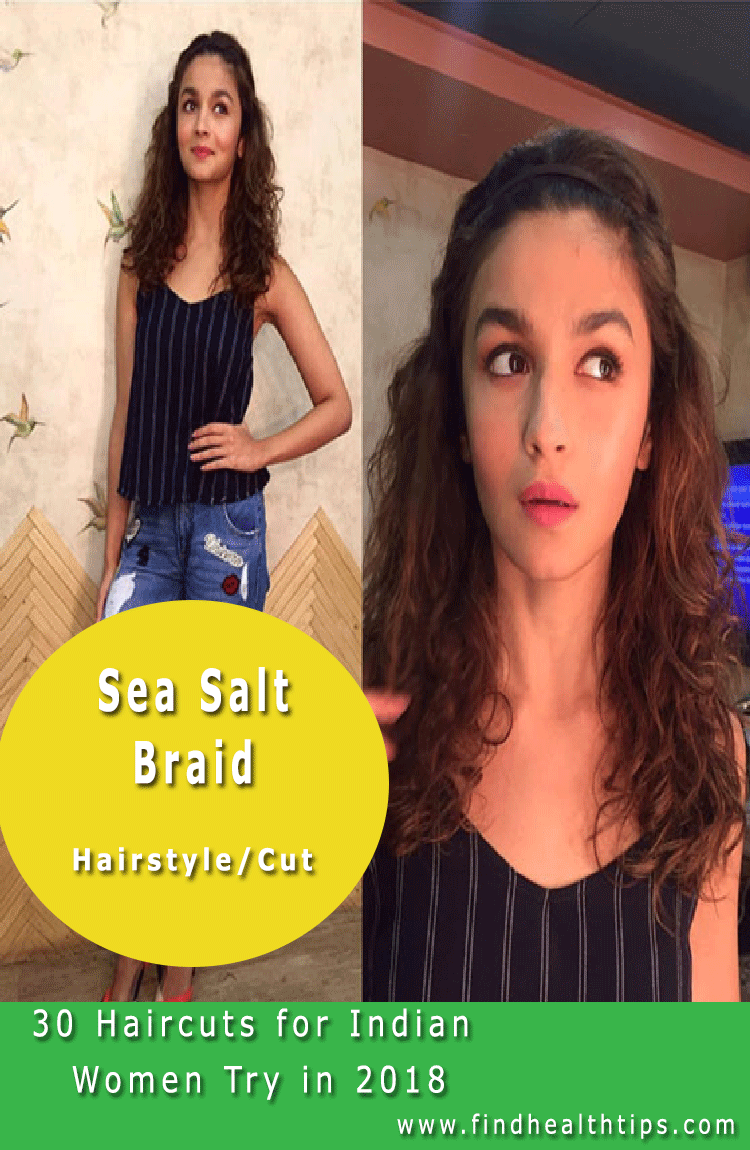 sea salt braid Haircuts For Indian Women 2018