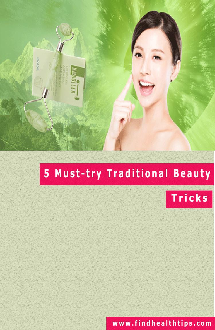 traditional beauty tricks