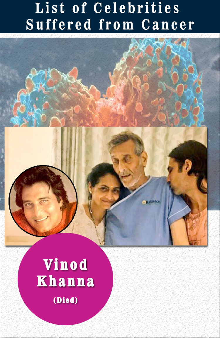 vinod khanna celebrities suffered from cancer