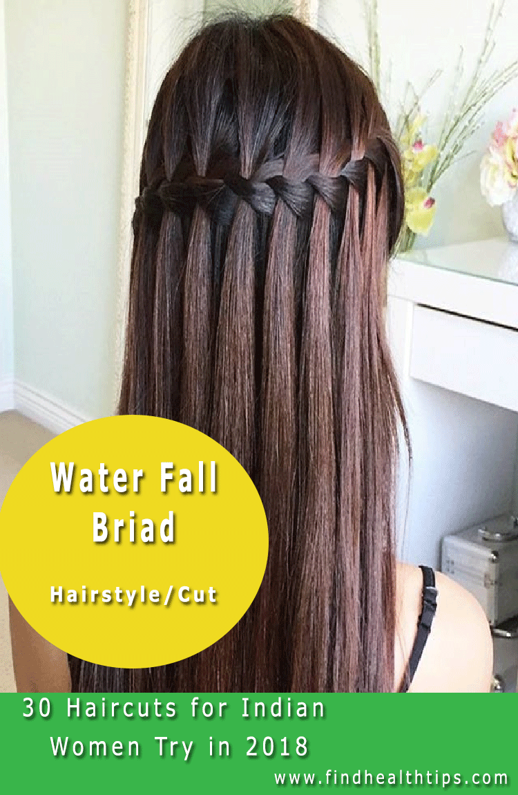 waterfall braid Haircuts For Indian Women 2018