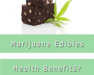 marijuana edibles health benefits