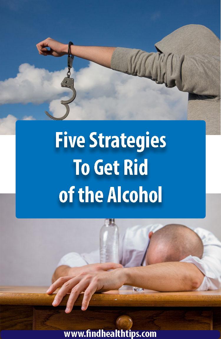 Get Rid of Alchohol