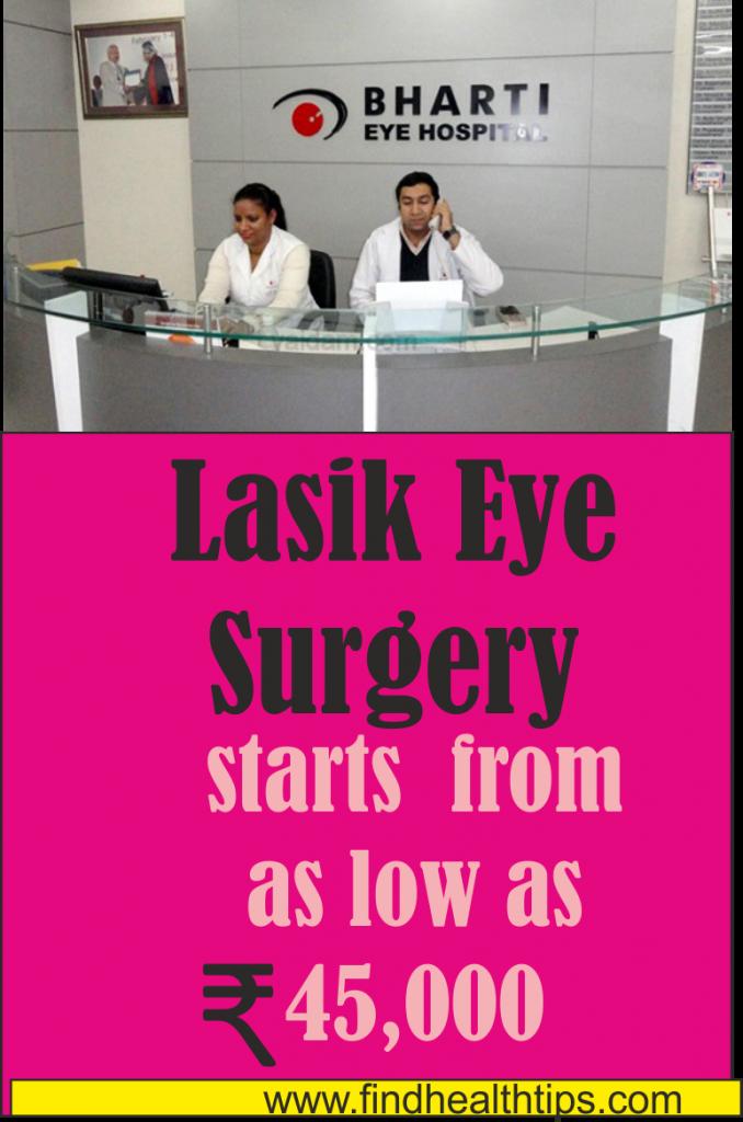 lasik eye surgery cost bharti eye hospital delhi