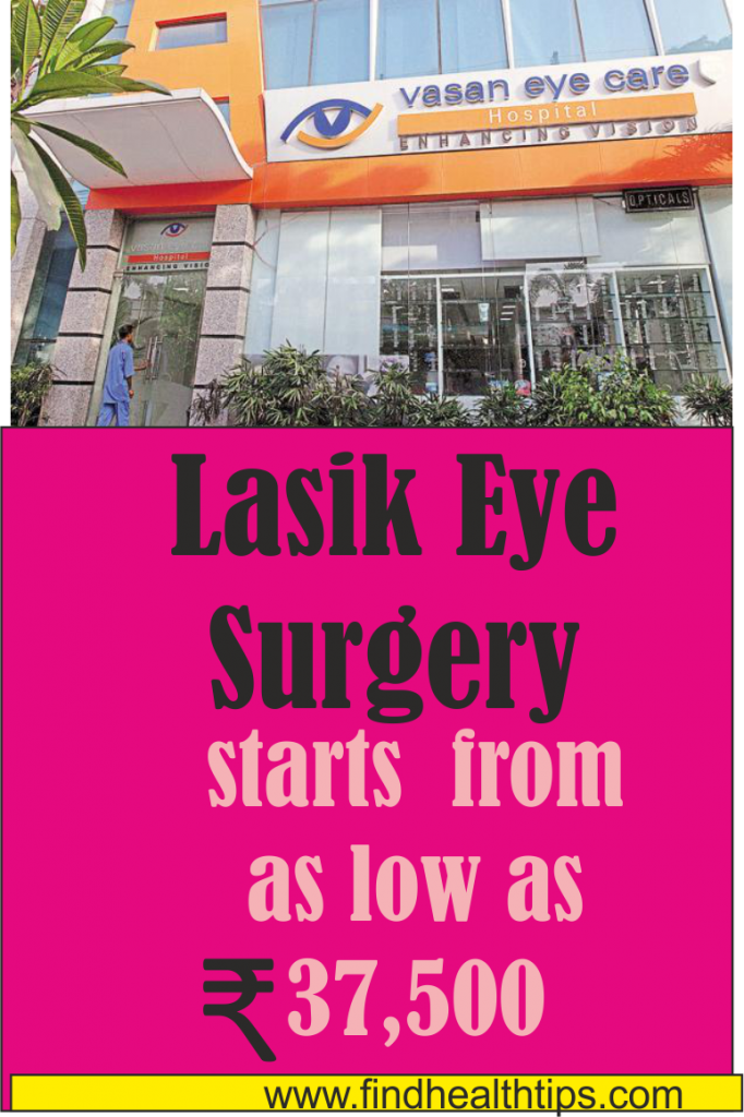 lasik eye surgery cost Center For vasan eye care Delhi