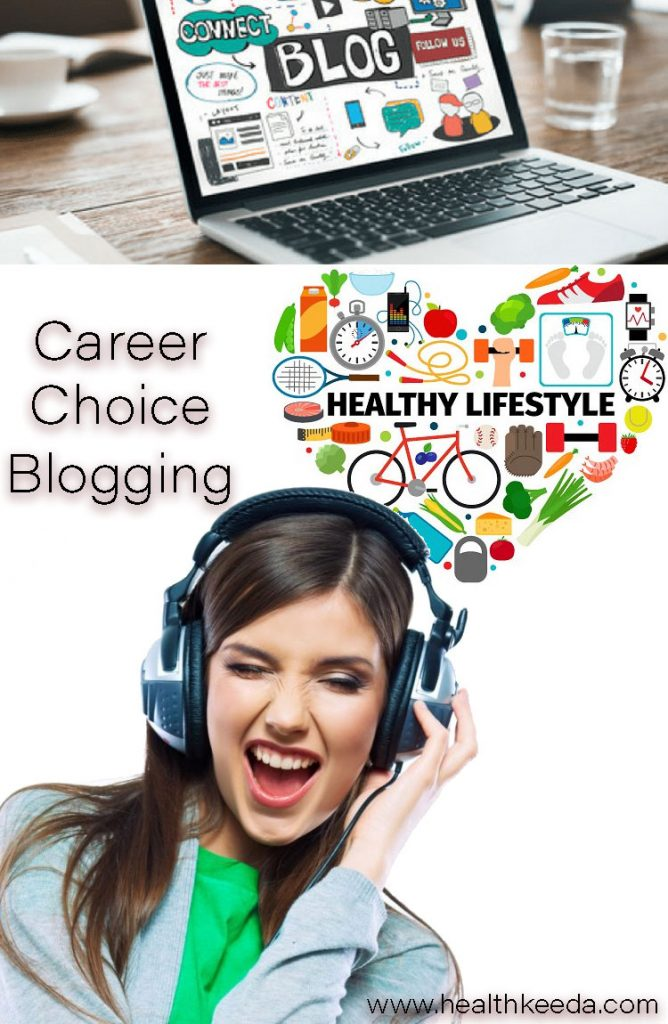 Blogging Career Healthy Lifestyle