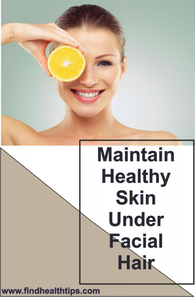 Maintaining Healthy Skin Under Facial Hair