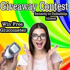 Join Giveaway Contest Here https://www.findhealthtips.com/giveaway-contest-glucometer/