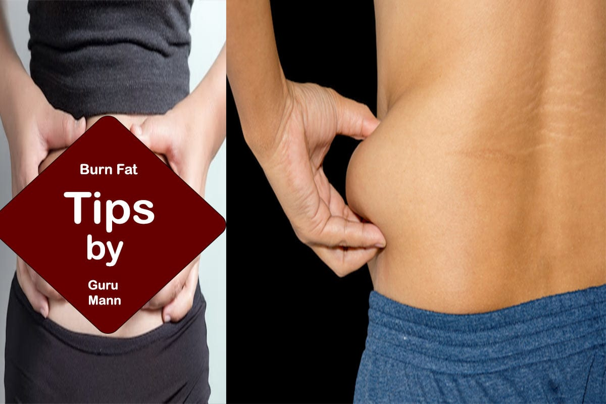 burn fat tips guru mann