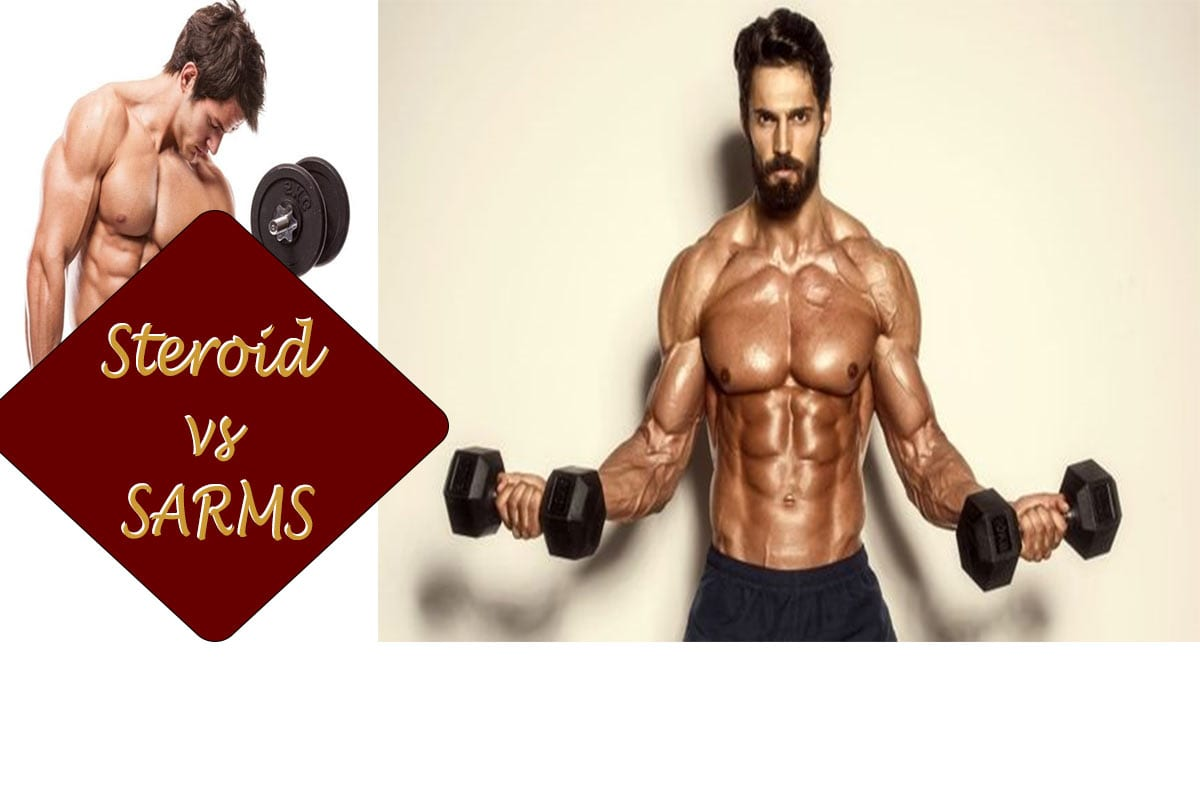 SARMS vs Steroids - Which is Good for You? - Find Health Tips