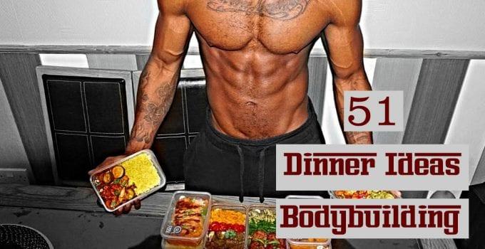 dinner ideas bodybuilding