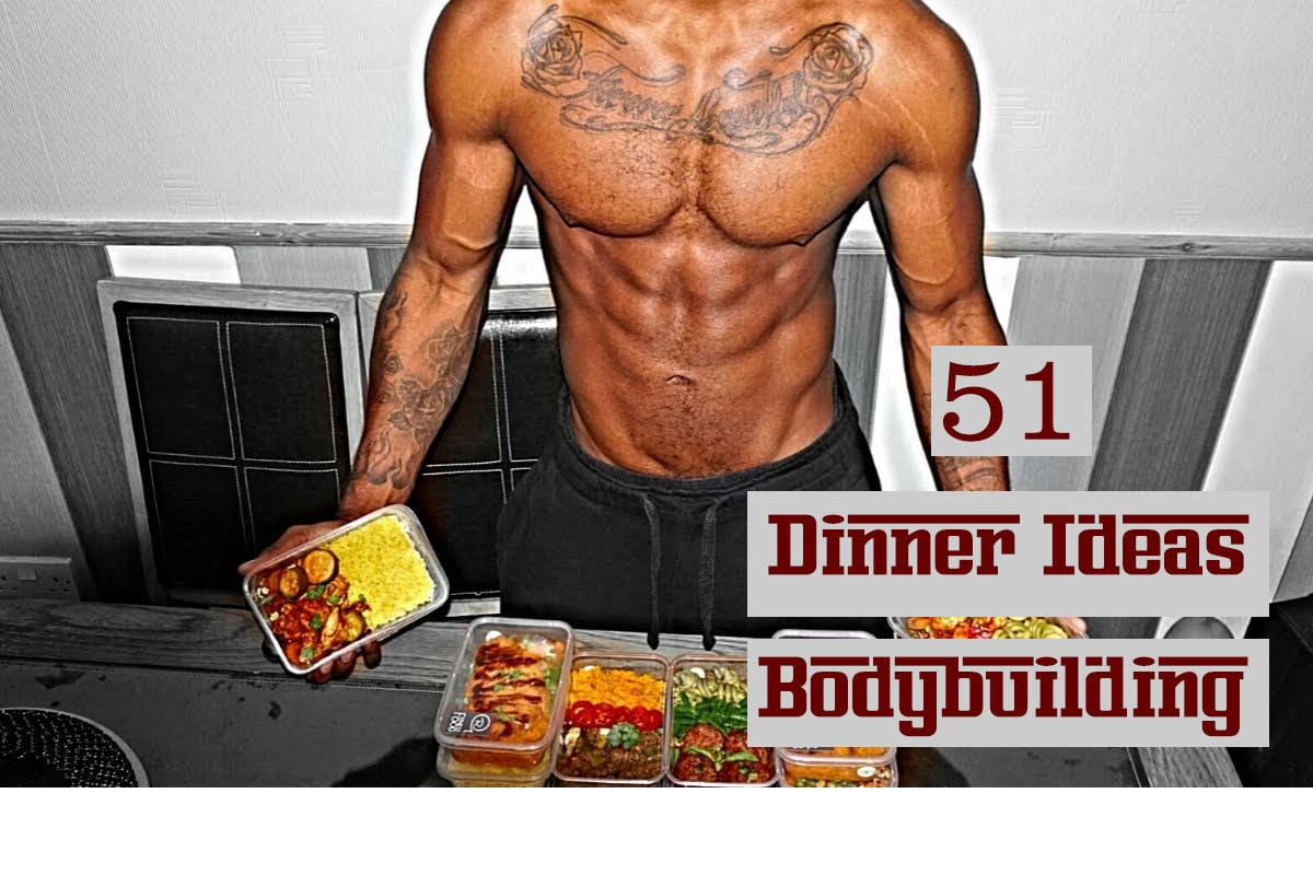dinner ideas bodybuilding