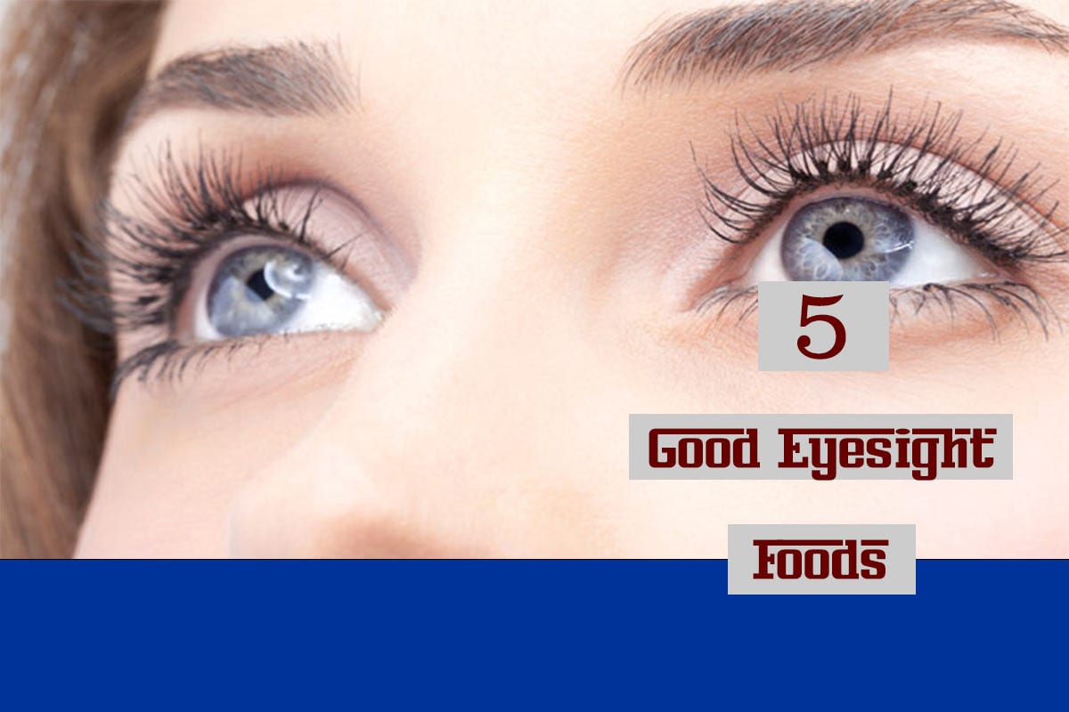 good eyesight foods
