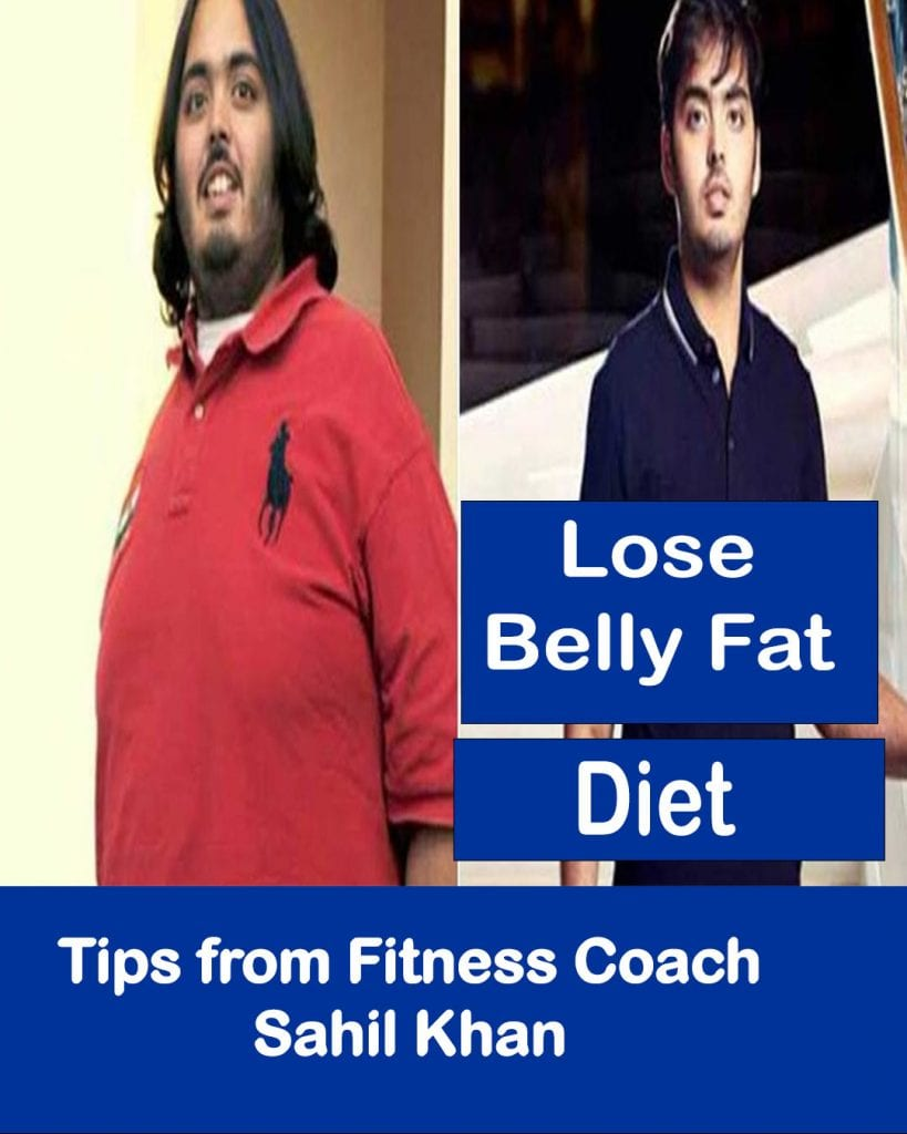 lose belly fat fitness coach Sahil Khan