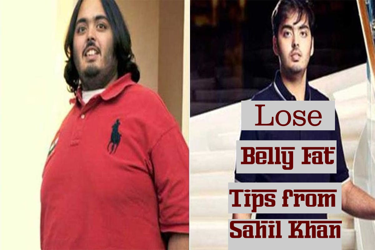 lose belly fat tips from fitness coach Sahil Khan